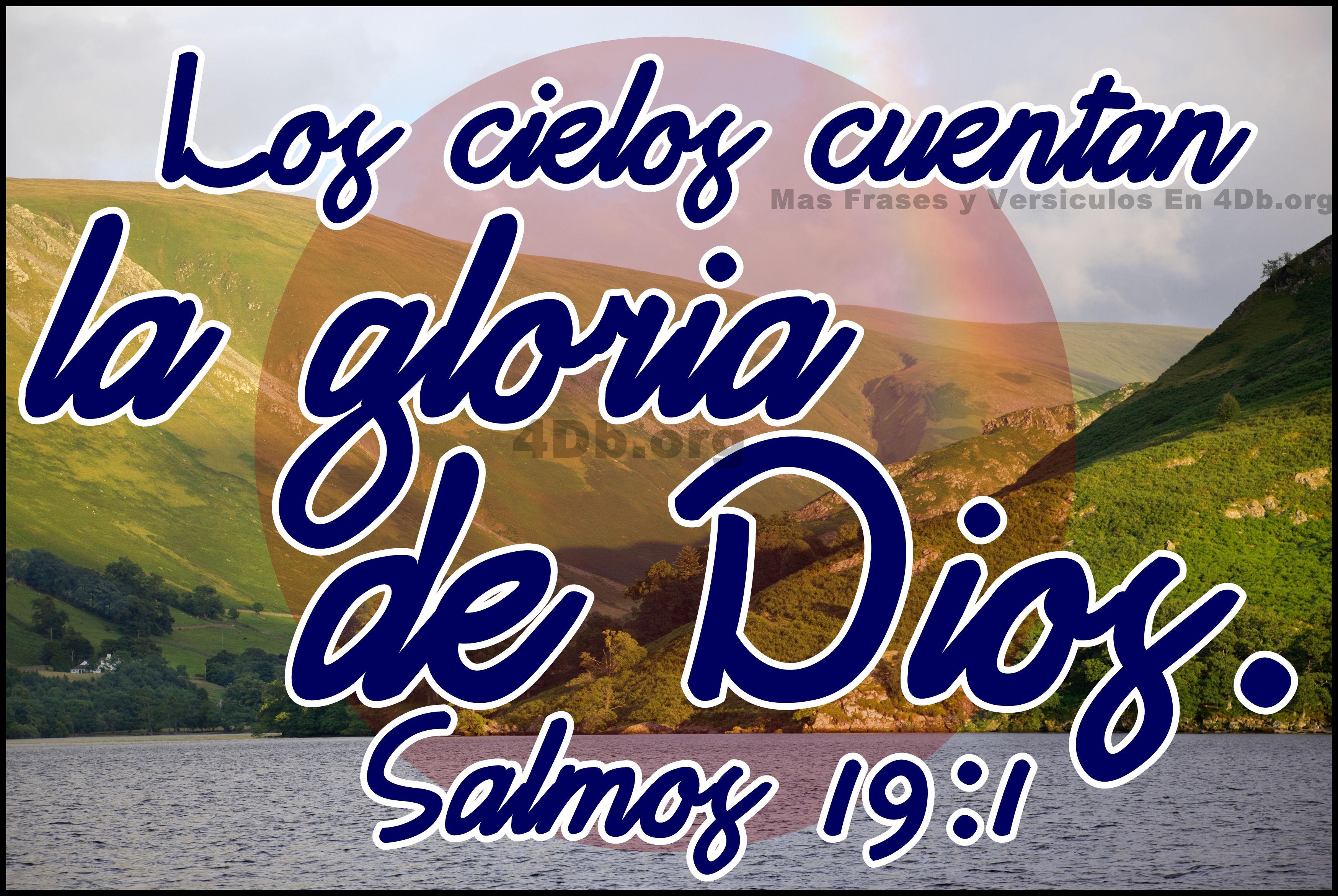 Salmos 19 1 1024x685 Dios Es Bueno Frases Y Reflexiones Salmos 19 1